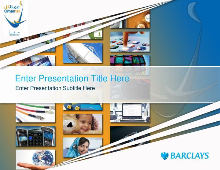Enter Presentation Title Here