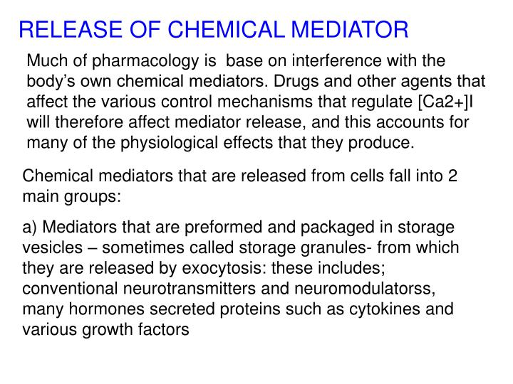 RELEASE OF CHEMICAL MEDIATOR