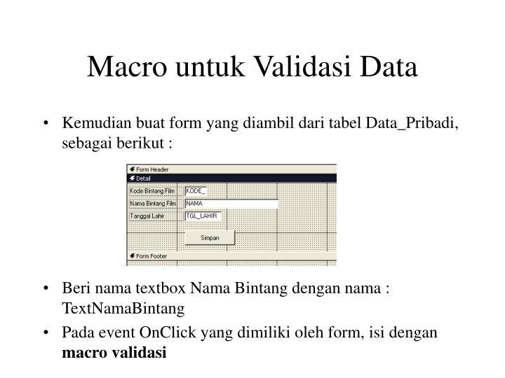 Macro untuk Validasi Data