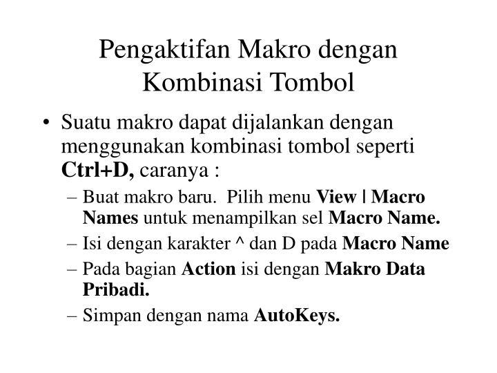 Pengaktifan Makro dengan Kombinasi Tombol