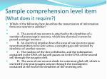 sample comprehension level item what does it require