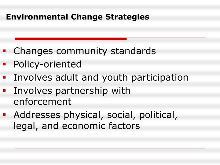 Environmental Change Strategies