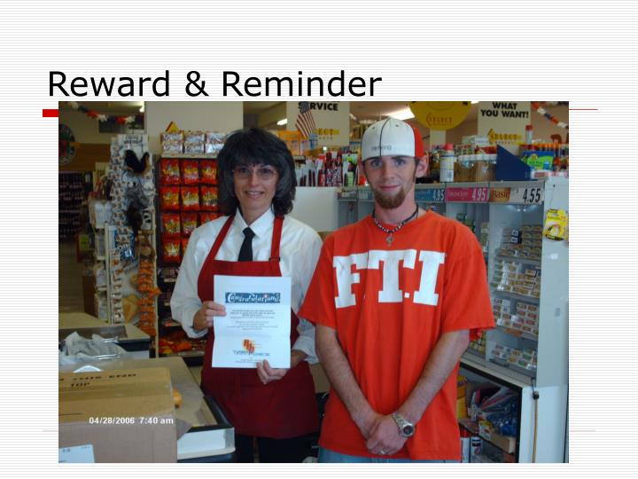 Reward & Reminder