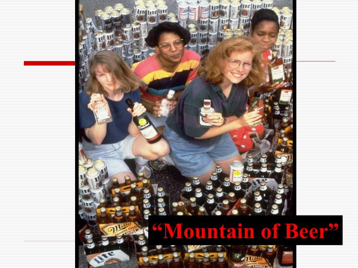 """Mountain of Beer"""