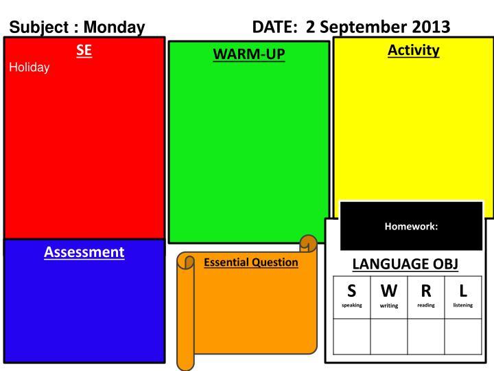 Subject : Monday