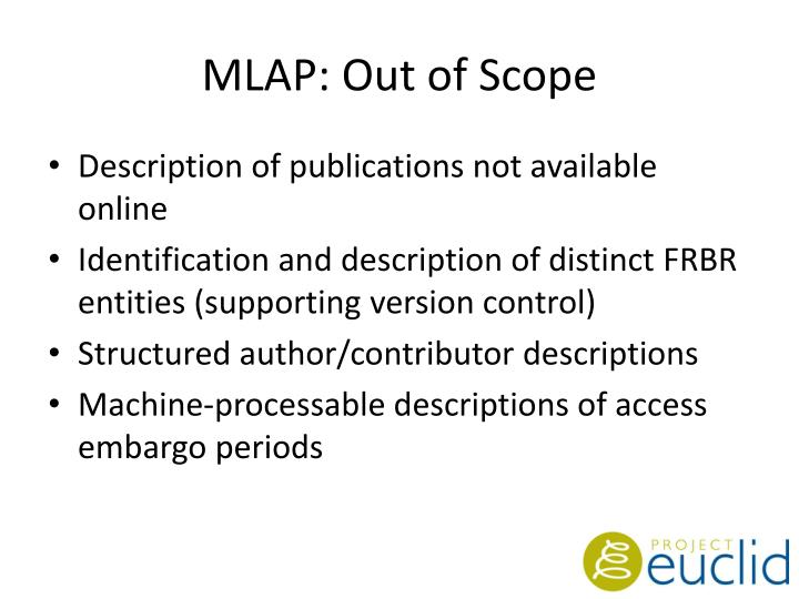 MLAP: Out of Scope