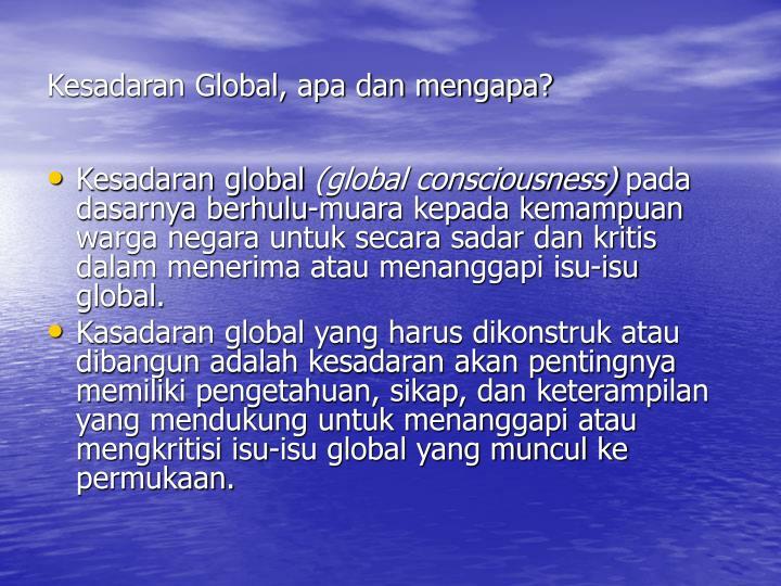 Kesadaran Global, apa dan mengapa?