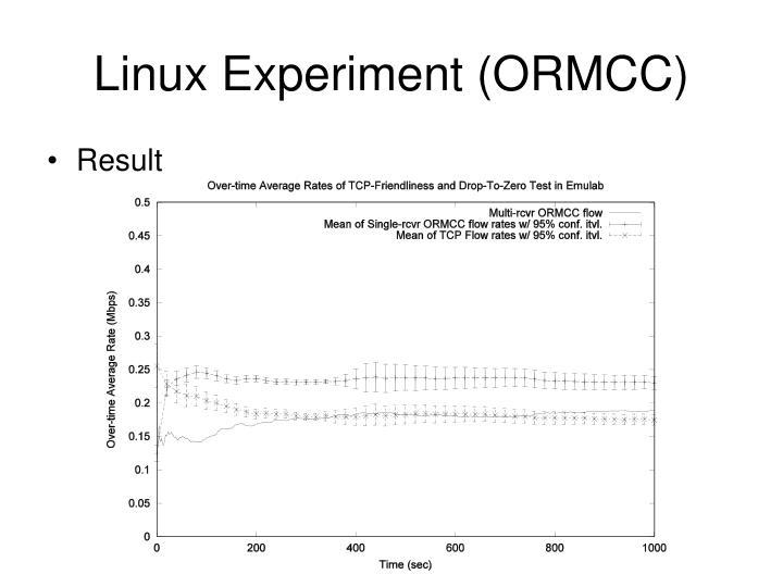 Linux Experiment (ORMCC)