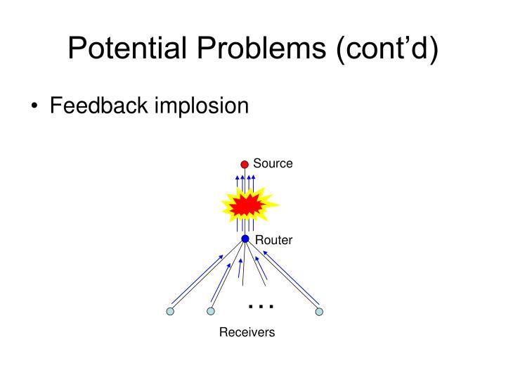 Potential Problems (cont'd)