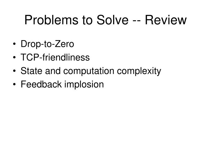 Problems to Solve -- Review
