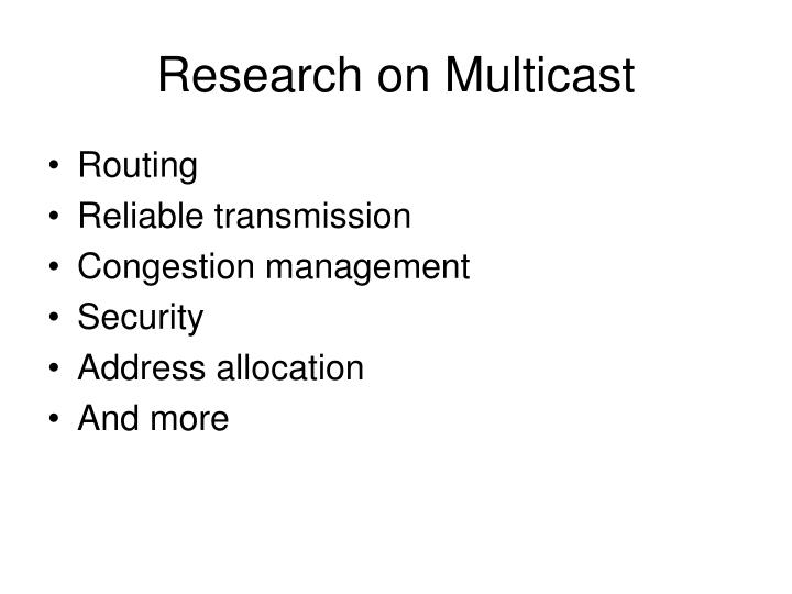Research on Multicast