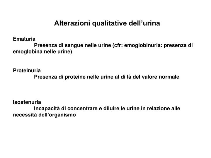 Alterazioni qualitative dell'urina