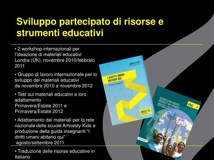 Sviluppo partecipato di risorse e strumenti educativi