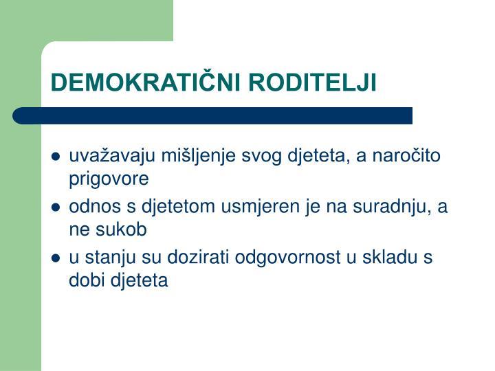DEMOKRATIČNI RODITELJI