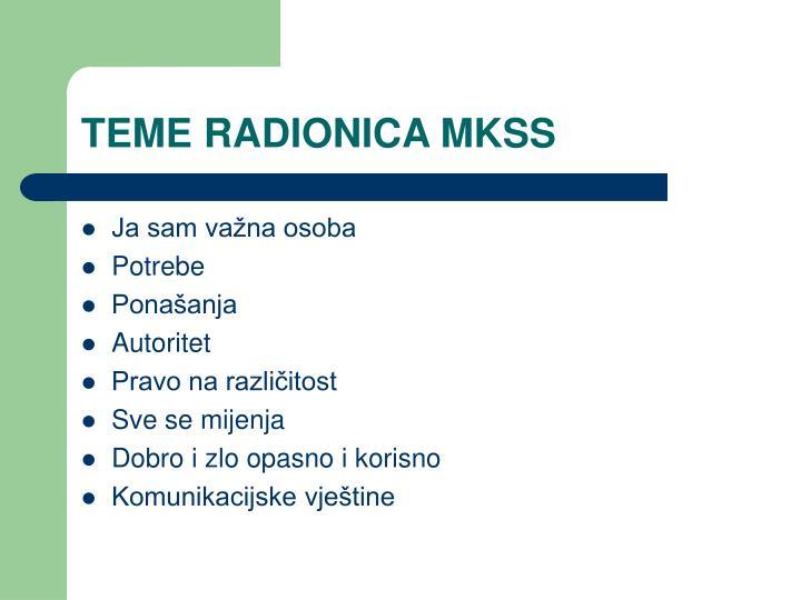 TEME RADIONICA MKSS