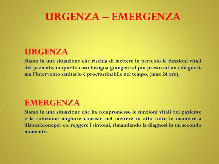 URGENZA – EMERGENZA