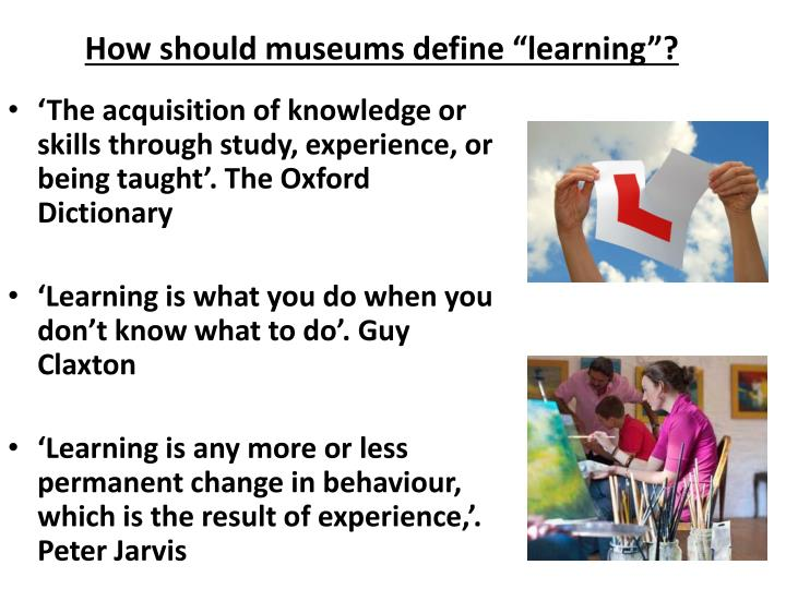 """How should museums define """"learning""""?"""