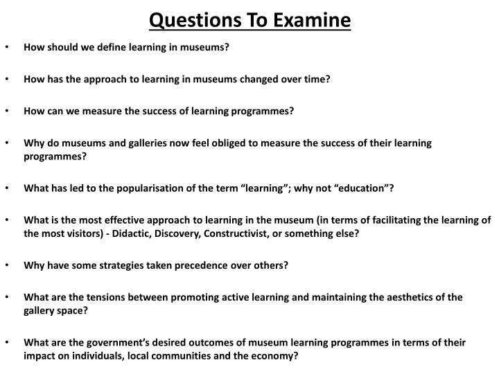 Questions To Examine