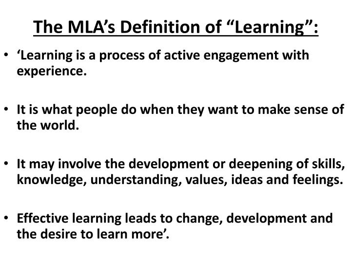 """The MLA's Definition of """"Learning"""":"""