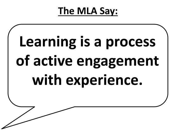 The MLA Say: