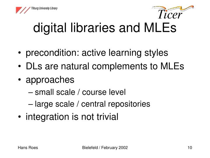 digital libraries and MLEs