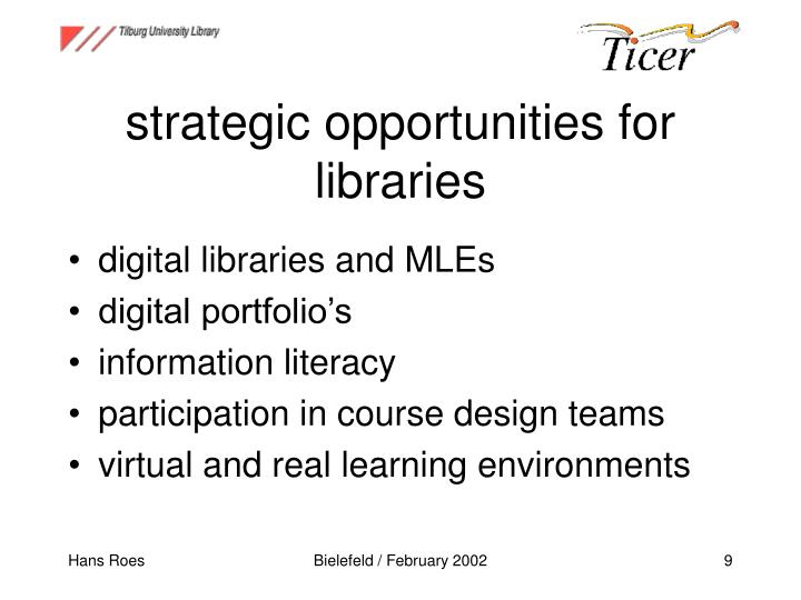 strategic opportunities for libraries