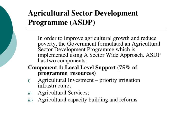 Agricultural Sector Development Programme (ASDP)