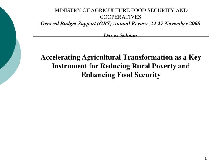 MINISTRY OF AGRICULTURE FOOD SECURITY AND COOPERATIVES