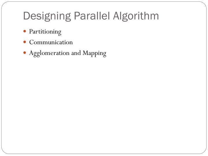 Designing Parallel Algorithm
