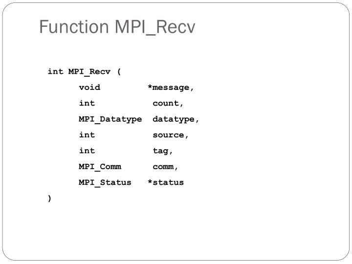 Function MPI_Recv
