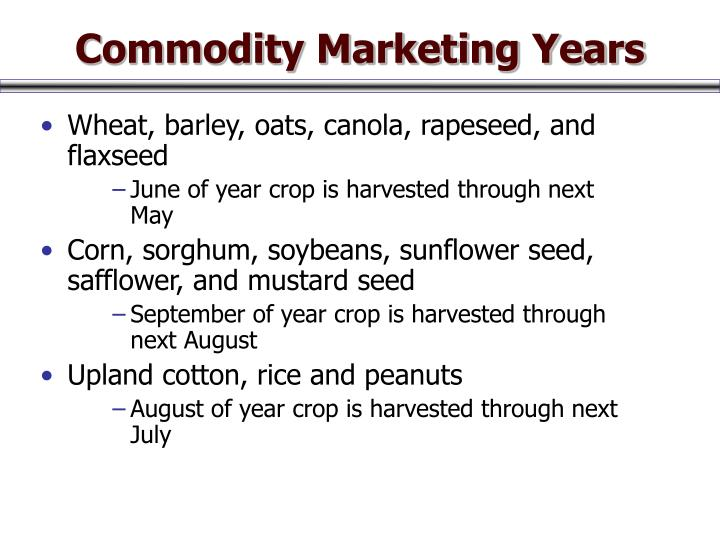 Commodity Marketing Years