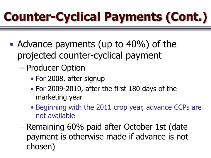 Counter-Cyclical Payments (Cont.)