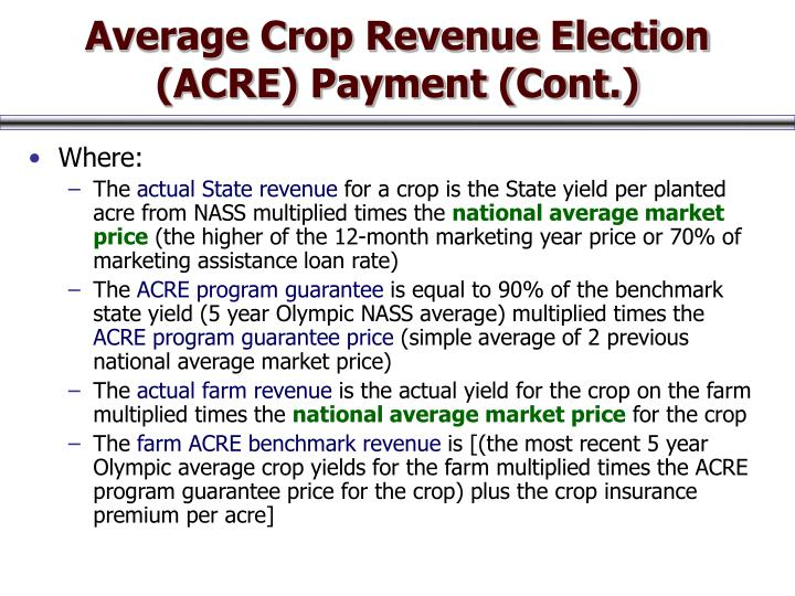 Average Crop Revenue Election (ACRE) Payment (Cont.)
