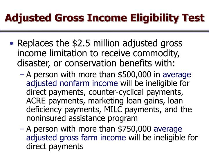 Adjusted Gross Income Eligibility Test