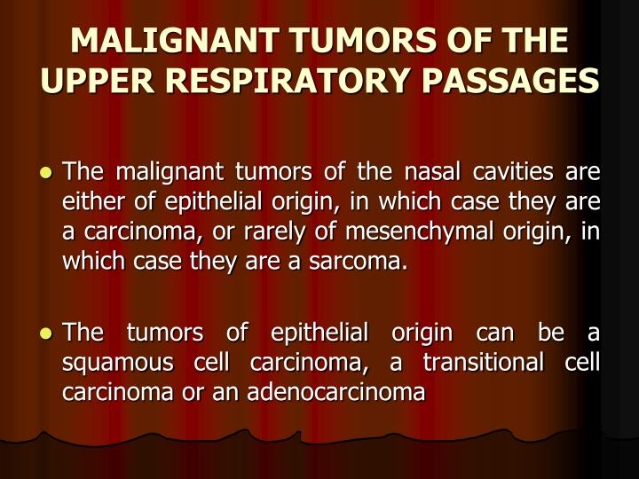MALIGNANT TUMORS OF THE UPPER RESPIRATORY PASSAGES
