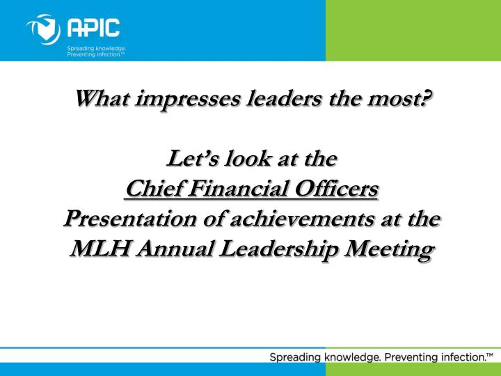 What impresses leaders the most?