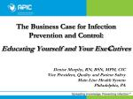 the business case for infection prevention and control educating yourself and your exe c utives