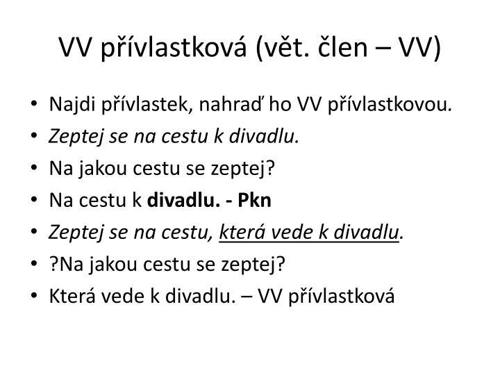 VV přívlastková (vět.