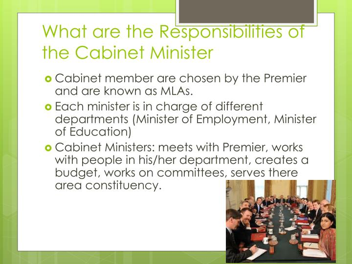 What are the Responsibilities of the Cabinet Minister