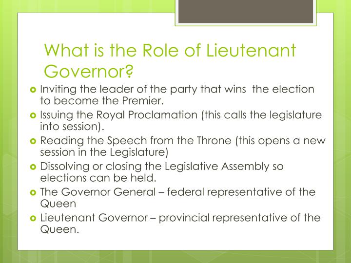 What is the Role of Lieutenant Governor?