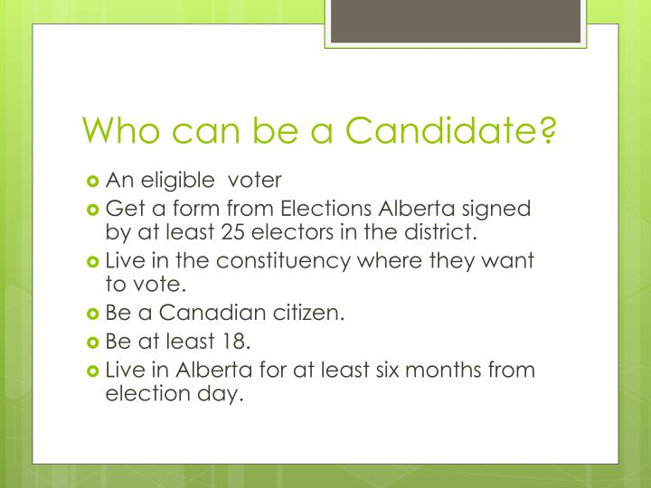 Who can be a Candidate?