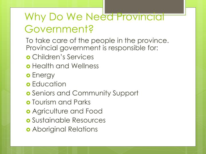 Why do we need provincial government
