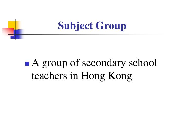 Subject Group