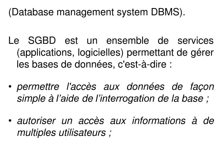 (Database management system DBMS).