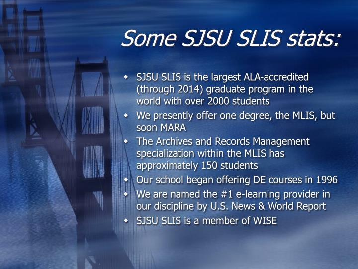 Some SJSU SLIS stats: