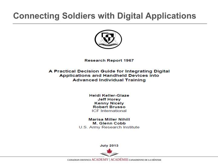 Connecting Soldiers with Digital Applications