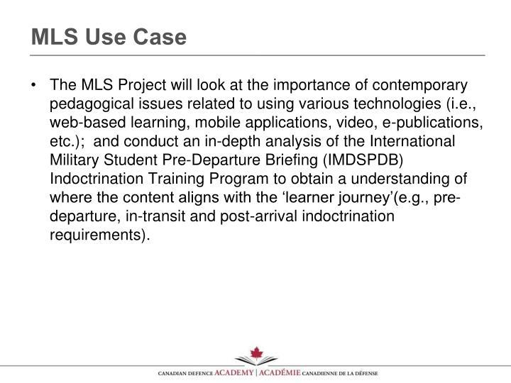 MLS Use Case