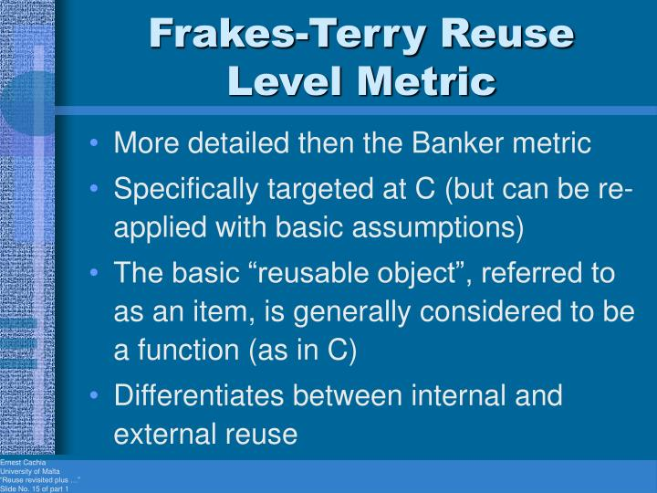 Frakes-Terry Reuse Level Metric
