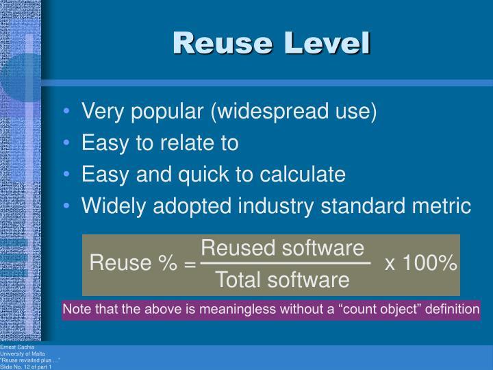 Reuse Level