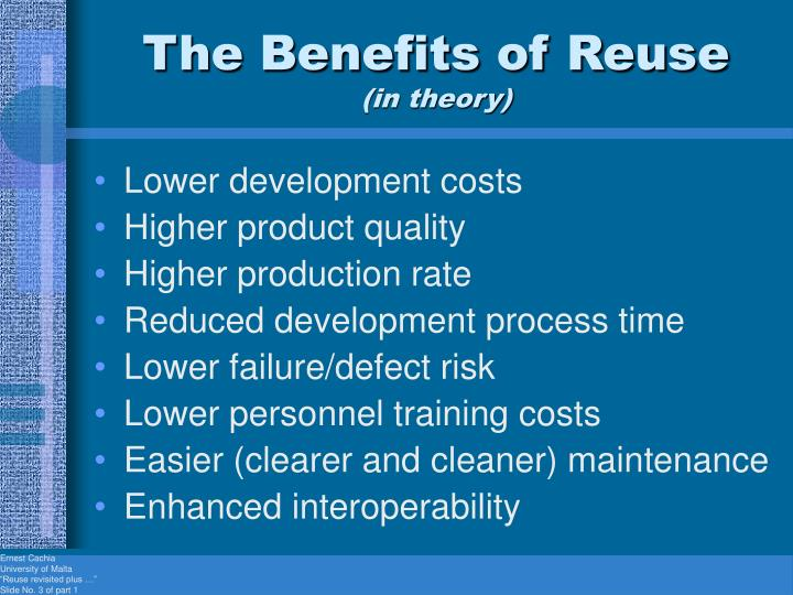 The benefits of reuse in theory